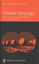 Paul Todd und Jonathan Bloch, Globale Spionage