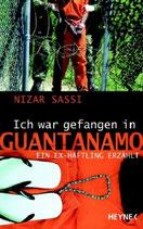 Nizar Sassi, Ich war gefangen in Guantanamo (M)