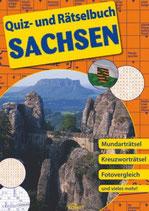 Quiz- und Rätselbuch Sachsen - Mudarträtsel-Kreuzworträtsel-Fotovergleiche u. v. m.