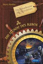 Pfeiffer Boris, Die Akademie der Abenteuer - Die Stunde des Raben
