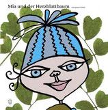 Jana Cerno, Mia und der Herzblattbaum