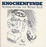 Koch Werner, Knochenfunde - Medizincartoons