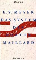Meyer E. Y., Das System des Doktor Maillard (M) (antiquarisch)