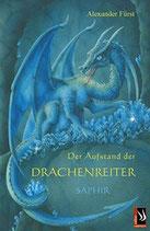 Fürst Alexander, Der Aufstand der Drachenreiter: Saphir