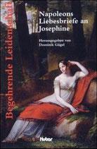 Dominik Gügel, Napoleons Liebesbriefe an Josephine