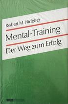 Nideffer Robert M., Mental - Training - Der Weg zum Erfolge