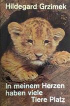 Grzimek Hildegard, In meinem Herzen haben viele Tiere Platz (antiquarisch)