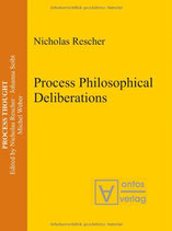 Rescher NIcholas, Process Philosophical Deliberations