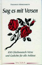 Friederich Morgenroth, Sag es mit Versen