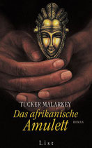 Malarkey Tucker, Das afrikanische Amulett (antiquarisch)