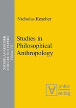 Rescher Nicholas, Studies in Philosophical Anthropology