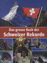 Das grosse Buch der Schweizer Rekorde