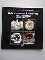 Kristallmuseum Riedenburg im Altmühltal - Ein Wegweiser durch die Ausstellungen (antiquarisch)