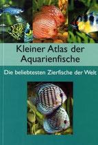 Kleiner Atlas der Aquarienfische