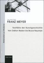 Meyer Franz, Testfälle der Kunstgeschichte