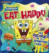 SpongeBob Schwammkopf, Eat Happy - Das Kochbuch für alle Spongebob-Fans