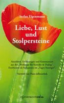 Stefan Eigenmann, Liebe, Lust und Stolpersteine