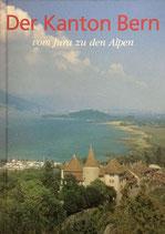 Junker Beat, Der Kanton Bern - vom Jura zu den Alpen (antiquarisch)