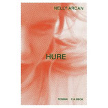 Nelly Arcan, Hure