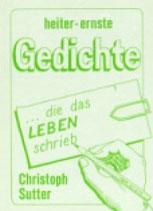 Christoph Sutter, Heiter-ernste Gedichte