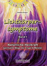 Kraus Andrea, Lichtkörpersymptome - spirituelle Wege der Engel und Meister
