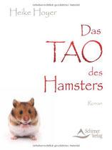 Hoyer Heike, Das TAO des Hamsters (antiquarisch)