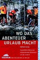 Rupert Heigl, Wo das Abenteuer Urlaub macht (M)