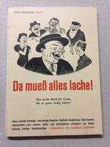 Lachmeier Eusebius, Da muess alles lache! (antiquarisch)