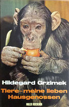 Grzimek Hildegart, Tiere meine lieben Hausgenossen (antiquarisch)