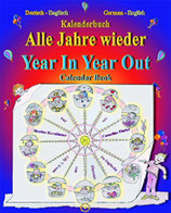 Finder Cornelius, Alle Jahre wieder - Year In Year Out: Kalenderbuch - Calendar Book