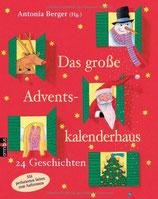Berger Antonia, Das grosse Adventskalenderhaus - 24 Geschichten
