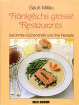 Gaul-Millau, Frankreichs grosse Restaurants, Berühmte Küchenchefs und ihre Rezepte (antiquarisch)