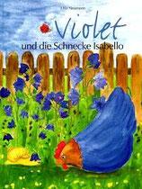 Ulla Neumann, Violet und die Schnecke Isabello