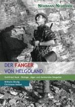 Wilhelm Bindig, Der Fänger von Helgoland