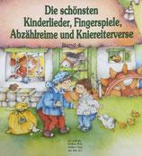 Die schönsten Kinderlieder Fingerspiele, Abzählreime und Kniereitverse Bd. 4