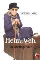 Verena Lang, Heim-Weh - Ein Brieftagbuch