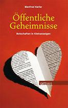 Kerber Manfred, Öffentliche Geheimnisse - Botschaften in Kleinanzeigen