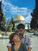 Terhart Franjo, Halbmond und Sonne - Eine Liebe im Islam