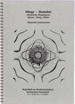 Lauterwasser Alexander, Klänge - Gestalten - Chladnische Klangfiguren - Wasser - Klang Bilder (antiquarisch)