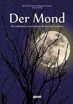 Der Mond - Die schönsten Geschichten, Zitate und Gedichte (antiquarisch)