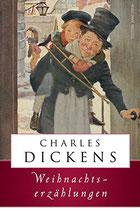 Dickens Charles, Weihnachtserzählungen