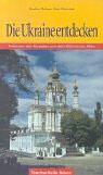 Scheer Evelyn, Die Ukraine entdecken: Zwischen den Karpaten und dem Schwarzen Meer (antiquarisch)