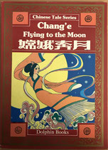 Chinese Tale Series - Chang'e Flying to the Moon - englisch/chinesisch (antiquarisch)
