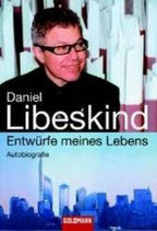 Daniel Libeskind, Entwürfe meines Lebens (Autobiographie)