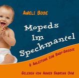 Ameli Bode, Mopeds im Speckmantel (CD)