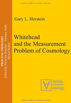 Herstein Gary L., Whitehead and the Measurement Problem of Cosmology (englisch)
