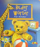 Bilder und Wörter für Kinder (Pappebuch)