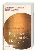 Christian Feldmann und Odilo Lechner, Begleitet von den Heiligen