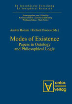 Bottani Andrea, Modes of Existence: Papers in Ontology and Philosophical Logic