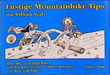 William Nealy, Lustige Mountain-Bike Tips